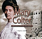 Mary Colter: Builder upon the Red Earth…