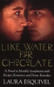 Like Water for Chocolate av Laura Esquivel