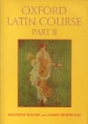 Oxford Latin Course: Part II di Maurice…