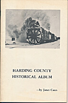 Harding County Historical Album by Janet…