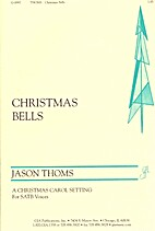 Christmas Bells by Jason Thoms