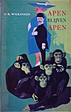 Apen blijven Apen by G.K. Wikinson