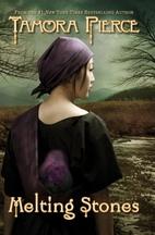 Melting Stones by Tamora Pierce