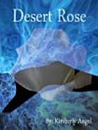 Desert Rose (Desert Trilogy) by Kimberly…