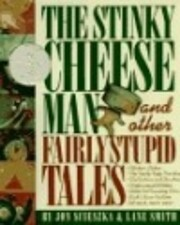 The Stinky Cheese Man and Other Fairly…