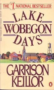 Lake Wobegon Days av Garrison Keillor
