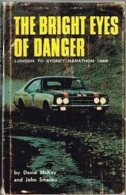 The bright eyes of danger : (London-Sydney…