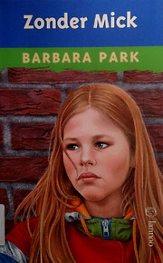 Zonder Mick – tekijä: Barbara Park