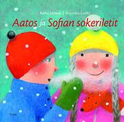Aatos ja Sofian sokeriletit – tekijä:…