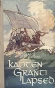 Kapten Granti lapsed : romaan por Jules…