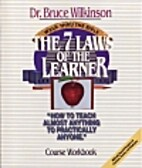 The 7 laws of the Learner Course Workbook by…