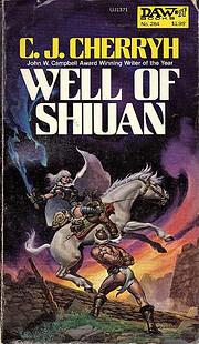 Well of Shiuan (Morgaine Saga, Book 2) af C.…