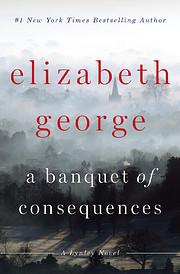A Banquet of Consequences: A Lynley Novel…
