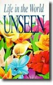 Life in the World Unseen por Anthony Borgia