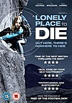 A Lonely Place to Die by Julian Gilbey