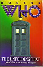 Doctor Who: The Unfolding Text by John…