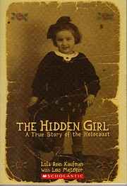 The Hidden Girl A True Story of the…