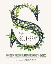 S Is for Southern: A Guide to the South,…
