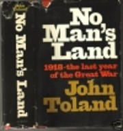 No Man's Land: 1918, The Last Year of the…