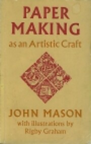 Paper making as an artistic craft af John…