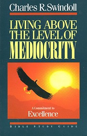 Living Above the Level of Mediocrity: A…