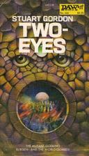 Two-eyes by Stuart Gordon
