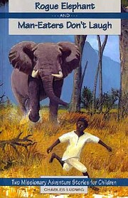 Rogue Elephant and Man-Eaters Don't Laugh…