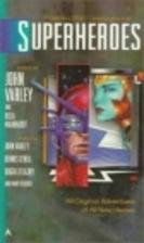 Superheroes by John Varley