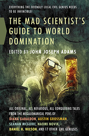 The Mad Scientist's Guide to World…