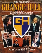 Grange Hill: the Official Comp by Phil…