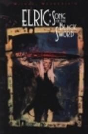 Elric: Song of the Black Sword (Eternal…