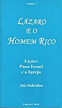 Lázaro e o Homem Rico - volume II -…
