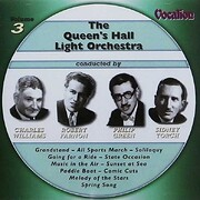 Queen's Hall Light Orchestra Vol. 3 –…