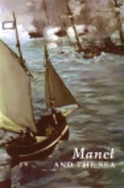 Manet and the sea av Juliet Wilson Bareau