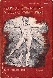 Fearful Symmetry: A Study of William Blake…