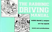 The Rabbinic Driving Manual de David J Meyer