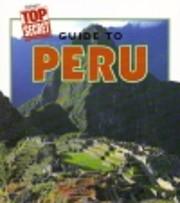Guide to Peru (Highlight's Top Secret…