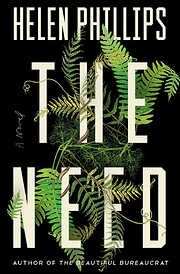 The Need di Helen Phillips