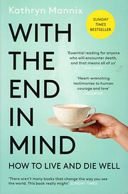 With the End in Mind: Dying, Death, and…