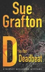 D Is for Deadbeat af Grafton Sue