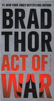 Act of War: A Thriller (The Scot Harvath…