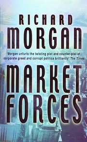 Market Forces: A Novel – tekijä: Richard…