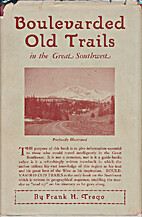 Boulevarded old trails in the great…