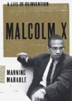 Malcolm X: A Life of Reinvention by Manning…