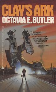 Clay's Ark – tekijä: Octavia E.…