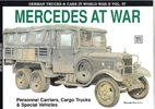 Mercedes At War. Personnel Carriers, Cargo…