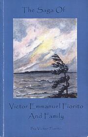 The Saga of Victor Emmanuel Fiorito and…