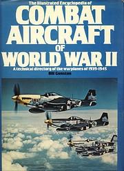 Illustrated Encyclopedia of Combat Aircraft…