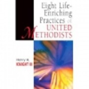 Eight Life-Enriching Practices of United…