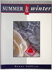 Summer & winter : a weave for all seasons…